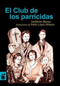 Ambrose Bierce, ilustrado por Pablo López Miñarro y Jesús Aguado