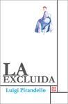 """""""La excluida"""", de Luigi Pirandello, en el diario El Sol de México."""