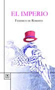 El imperio, de Federico De Roberto