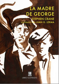 """La madre de George"", de Stephen Crane, en el blog Acabodeleer…"