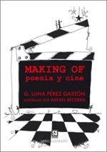 Making of; Poesía y cine