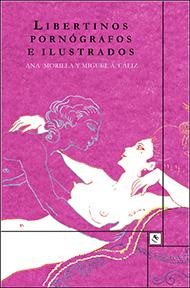 """""""Libertinos, pornógrafos e ilustrados"""""""
