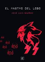 """Libros que voy leyendo reseña """"El rastro del lobo"""""""