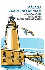Málaga. Cuaderno de viaje