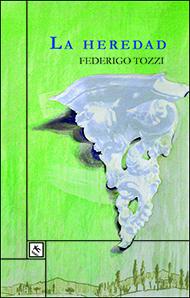 """La heredad"" de Federigo Tozzi"